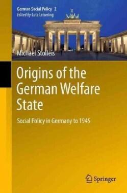 Geschichte Der Sozialpolitik in Deutschland Seit 1945: Social Policy in Germany to 1945 (Paperback)