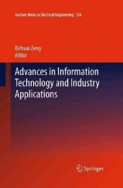 Advances in Information Technology and Industry Applications (Paperback)