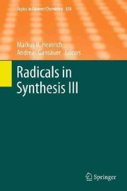 Radicals in Synthesis III (Paperback)