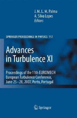 Advances in Turbulence: Proceedings of the 11th Euromech European Turbulence Conference (Paperback)
