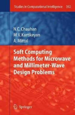 Soft Computing Methods for Microwave and Millimeter-wave Design Problems (Paperback)