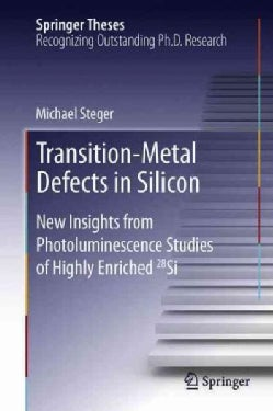 Transition-metal Defects in Silicon: New Insights from Photoluminescence Studies of Highly Enriched 28si (Paperback)