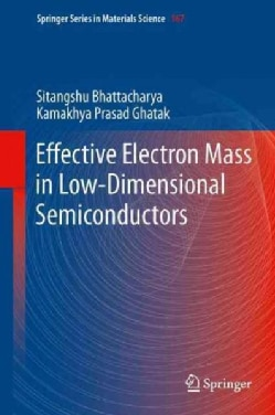 Effective Electron Mass in Low-dimensional Semiconductors (Paperback)
