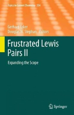 Frustrated Lewis Pairs: Expanding the Scope (Paperback)