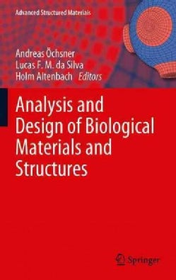 Analysis and Design of Biological Materials and Structures (Paperback)