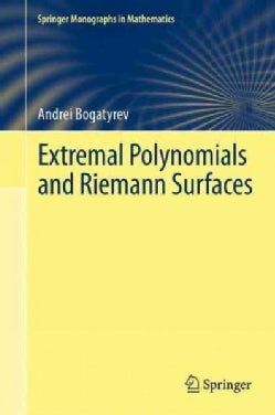 Extremal Polynomials and Riemann Surfaces (Paperback)