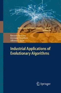 Industrial Applications of Evolutionary Algorithms (Paperback)
