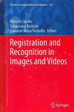 Registration and Recognition in Images and Video (Hardcover)