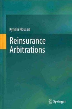 Reinsurance Arbitrations (Hardcover)