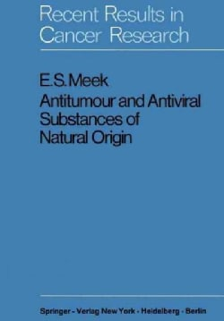 Antitumour and Antiviral Substances of Natural Origin (Paperback)