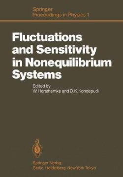 Fluctuations and Sensitivity in Nonequilibrium Systems: Proceedings of an International Conference, University of... (Paperback)