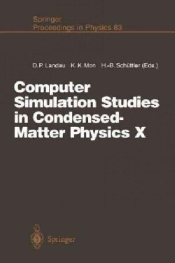 Computer Simulation Studies in Condensed-matter Physics X: Proceedings of the Tenth Workshop Athens, Ga, USA, Feb... (Paperback)