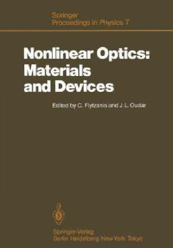 Nonlinear Optics: Materials and Devices: Proceedings of the International School of Materials Science and Technol... (Paperback)