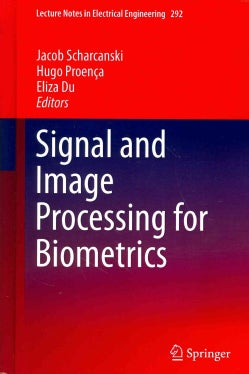 Signal and Image Processing for Biometrics (Hardcover)