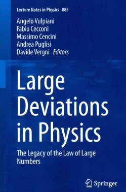 Large Deviations in Physics: The Legacy of the Law of Large Numbers (Paperback)