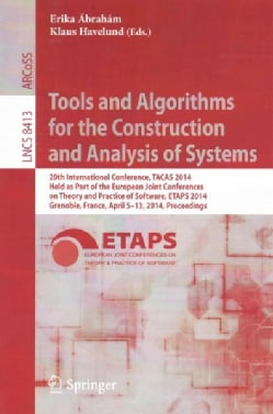Tools and Algorithms for the Construction and Analysis of Systems: 20th International Conference, Tacas 2014, Hel... (Paperback)