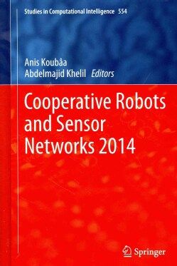 Cooperative Robots and Sensor Networks 2014 (Hardcover)