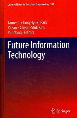 Future Information Technology: Futuretech 2014 (Hardcover)