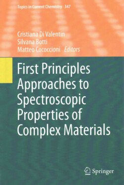 First Principles Approaches to Spectroscopic Properties of Complex Materials (Hardcover)