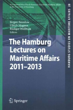 The Hamburg Lectures on Maritime Affairs 2011-2013 (Paperback)