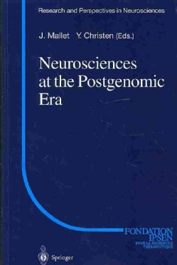 Neurosciences at the Postgenomic Era (Paperback)