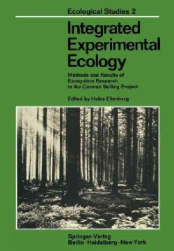 Integrated Experimental Ecology: Methods and Results of Ecosystem Research in the German Solling Project (Paperback)