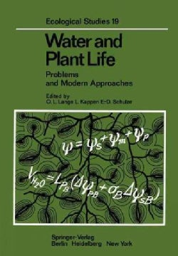 Water and Plant Life: Problems and Modern Approaches (Paperback)