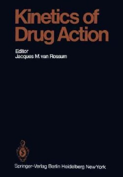 Kinetics of Drug Action (Paperback)