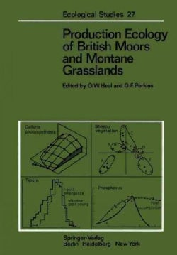 Production Ecology of British Moors and Montane Grasslands (Paperback)