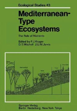 Mediterranean-type Ecosystems: The Role of Nutrients (Paperback)