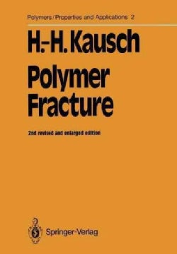Polymer Fracture (Paperback)