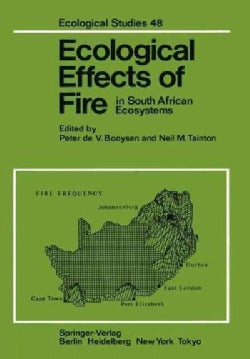 Ecological Effects of Fire in South African Ecosystems (Paperback)