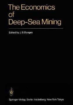 The Economics of Deep-Sea Mining (Paperback)
