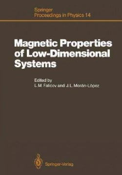 Magnetic Properties of Low-Dimensional Systems: Proceedings of an International Workshop Taxco, Mexico, January 6... (Paperback)