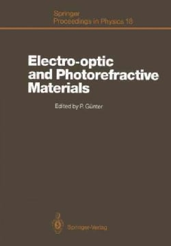 Electro-Optic and Photorefractive Materials: Proceedings of the International School on Material Science and Tech... (Paperback)