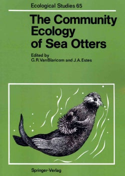 The Community Ecology of Sea Otters (Paperback)