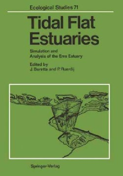 Tidal Flat Estuaries: Simulation and Analysis of the Ems Estuary (Paperback)