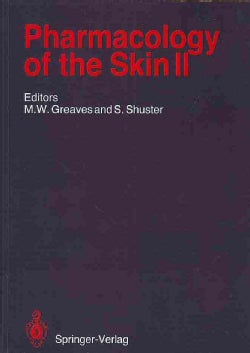 Pharmacology of the Skin II: Methods, Absorption, Metabolism and Toxicity, Drugs and Diseases (Paperback)