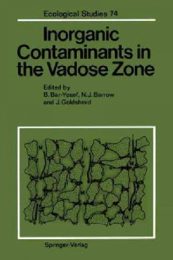 Inorganic Contaminants in the Vadose Zone (Paperback)