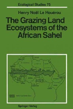 The Grazing Land Ecosystems of the African Sahel (Paperback)