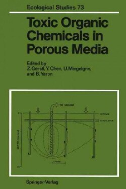 Toxic Organic Chemicals in Porous Media (Paperback)