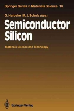 Semiconductor Silicon: Materials Science and Technology (Paperback)