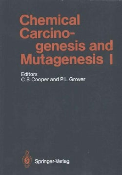 Chemical Carcinogenesis and Mutagenesis I (Paperback)