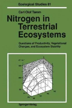 Nitrogen in Terrestrial Ecosystems: Questions of Productivity, Vegetational Changes, and Ecosystem Stability (Paperback)
