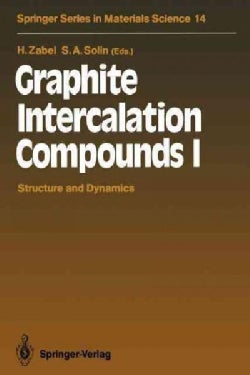 Graphite Intercalation Compounds I: Structure and Dynamics (Paperback)