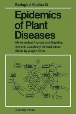 Epidemics of Plant Diseases: Mathematical Analysis and Modeling (Paperback)