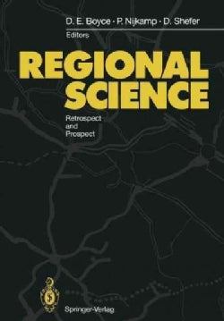 Regional Science: Retrospect and Prospect (Paperback)