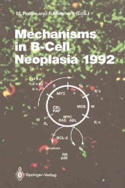 Mechanisms in B-Cell Neoplasia 1992: Workshop at the National Cancer Institute, National Institutes of Health, Be... (Paperback)