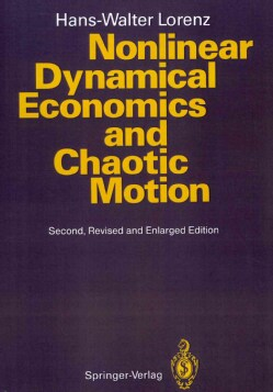 Nonlinear Dynamical Economics and Chaotic Motion (Paperback)