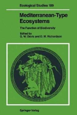 Mediterranean-type Ecosystems: The Function of Biodiversity (Paperback)